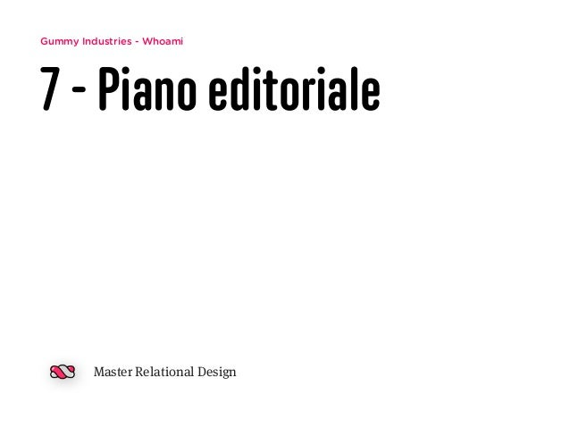 Gummy Industries - Whoami 7 - Piano editoriale Master Relational Design
