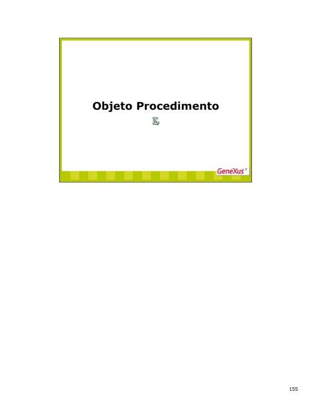 Procedimentos: Definem processos não interativos de consulta e atualização da base de dados. Os procedimentos podem gerar ...