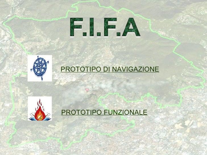 PROTOTIPO DI NAVIGAZIONE     PROTOTIPO FUNZIONALE