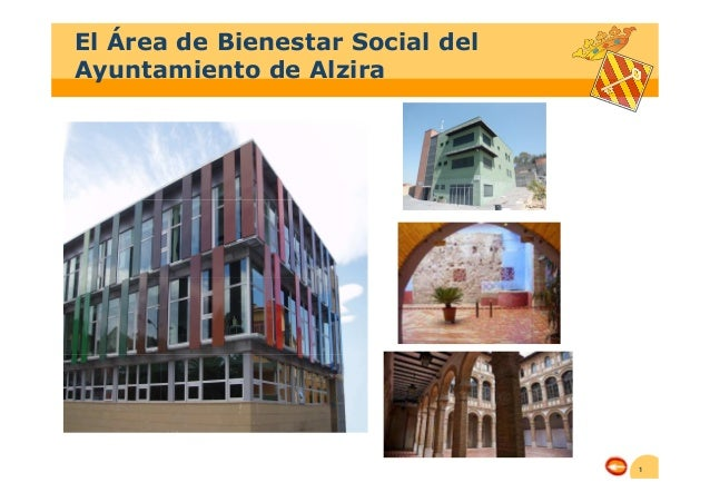 1 El Área de Bienestar Social del Ayuntamiento de Alzira