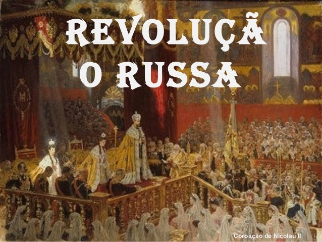Revolução RussaCoroação de Nicolau II
