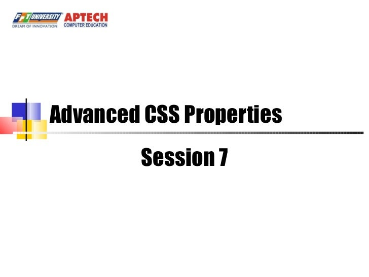 Advanced CSS Properties Session 7