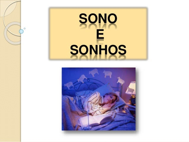 SONO E SONHOS