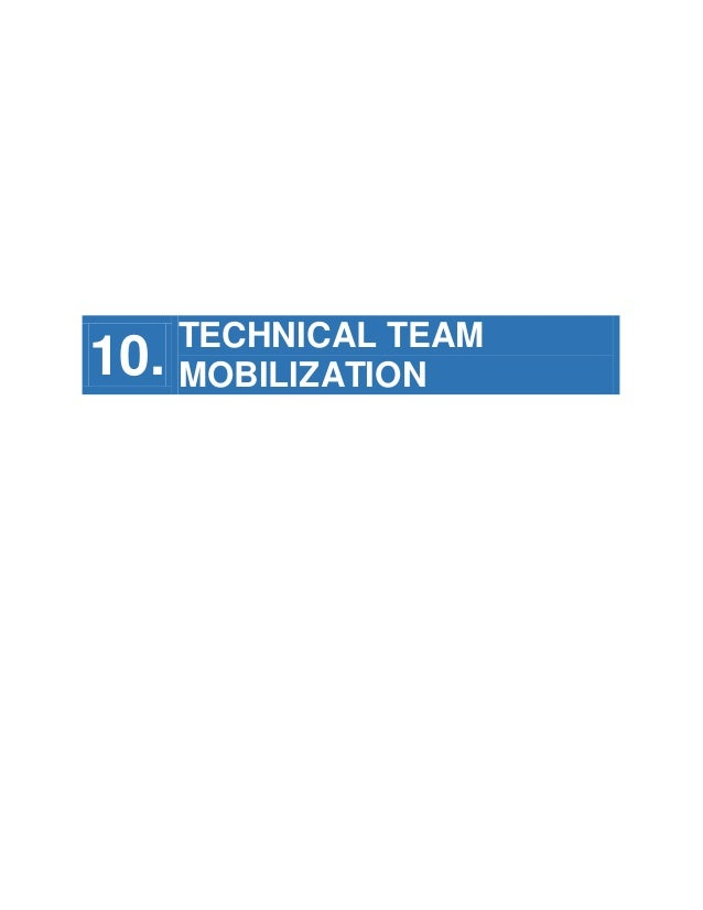 10.  TECHNICAL TEAM MOBILIZATION