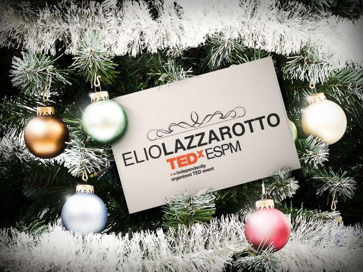TEDxESPM - Elio Lazzarotto #speakerX