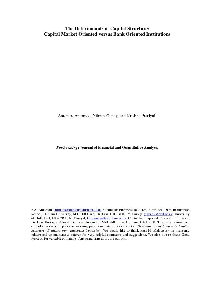 The Determinants of Capital Structure:        Capital Market Oriented versus Bank Oriented Institutions                 An...