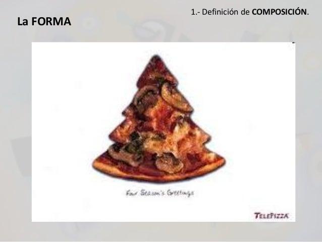 La FORMA 1.- Definición de COMPOSICIÓN.