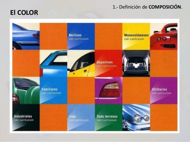 El COLOR 1.- Definición de COMPOSICIÓN.