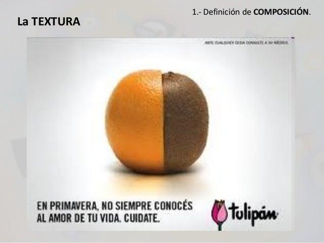 La TEXTURA 1.- Definición de COMPOSICIÓN.