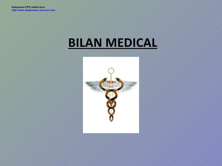 BILAN MEDICAL Diaporama PPS réalisé pour  http://www.diaporamas-a-la-con.com