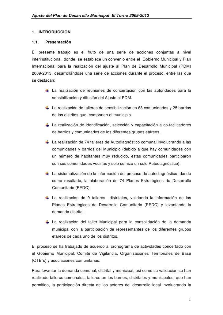 Ajuste del Plan de Desarrollo Municipal El Torno 2009-20131. INTRODUCCION1.1.   PresentaciónEl presente trabajo es el frut...