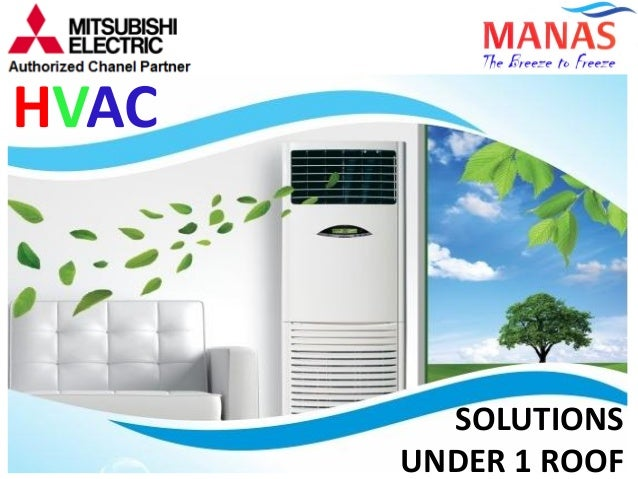 HVAC SOLUTIONS UNDER 1 ROOF