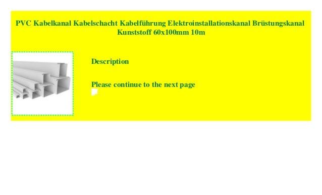 120 x 60 x 2000 mm 5 St/ück a 2 m Kabelschacht schraubbar PVC Kunststoff Aufputz f/ür Wand Montage allzweck Kabelleiste SCOS Smartcosat Kabelkanal B x H x L, Wei/ß//Weiss//Reinwei/ß