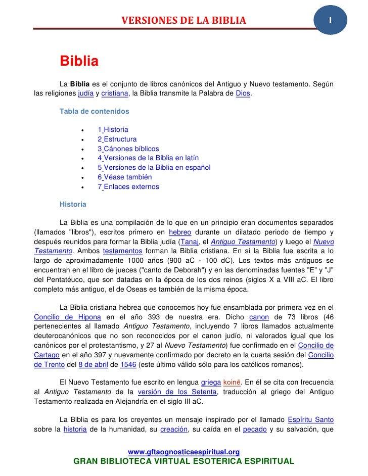 VERSIONES DE LA BIBLIA                                          1       Biblia          La Biblia es el conjunto de libros...