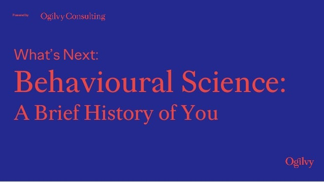 What's Next: Behavioural Science: A Brief History of You Powered by
