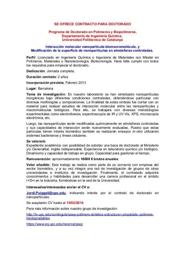 SE OFRECE CONTRACTO PARA DOCTORADO Programa de Doctorado en Polímeros y Biopolímeros, Departamento de Ingeniería Química, ...