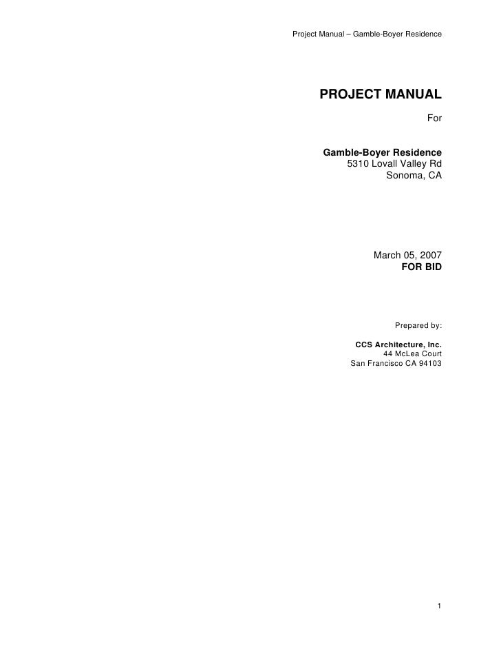 Project Manual – Gamble-Boyer Residence       PROJECT MANUAL                                   For       Gamble-Boyer Resi...