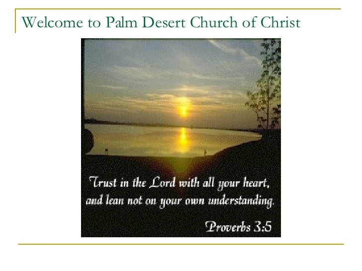 Welcome to Palm Desert Church of Christ