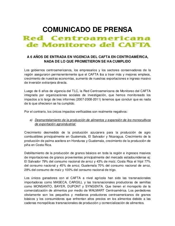 COMUNICADO DE PRENSA A 6 AÑOS DE ENTRADA EN VIGENCIA DEL CAFTA EN CENTROAMÉRICA,          NADA DE LO QUE PROMETIERON SE HA...