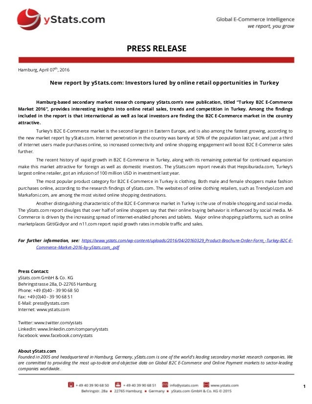 1 PRESS RELEASE Hamburg, April 07th , 2016 New report by yStats.com: Investors lured by online retail opportunities in Tur...