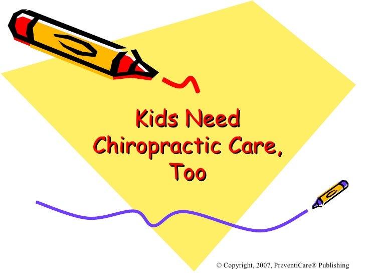 Kids Need Chiropractic Care, Too