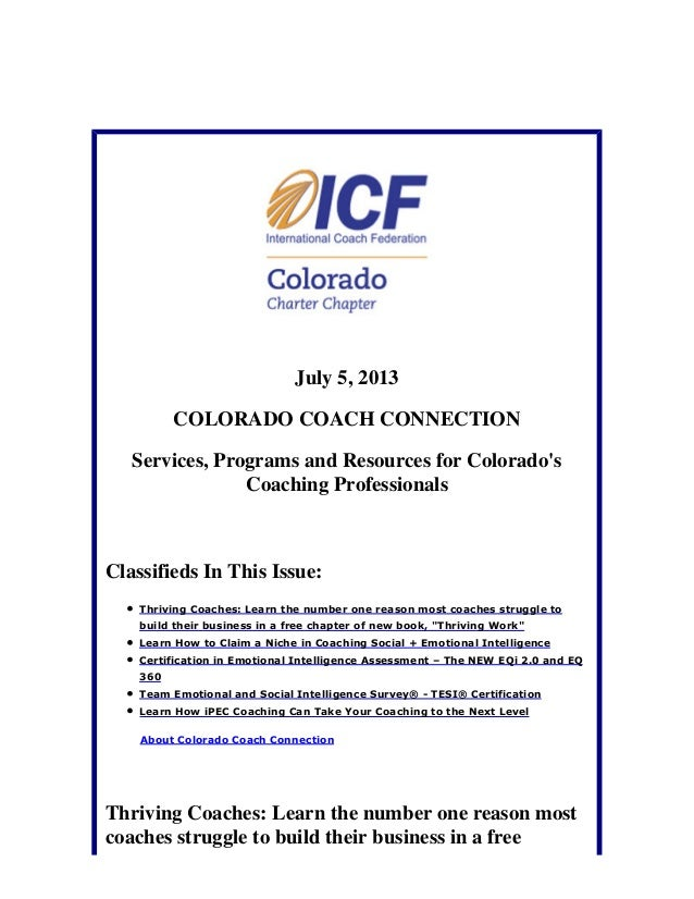 July 5, 2013 COLORADO COACH CONNECTION Services, Programs and Resources for Colorado's Coaching Professionals Classifieds ...