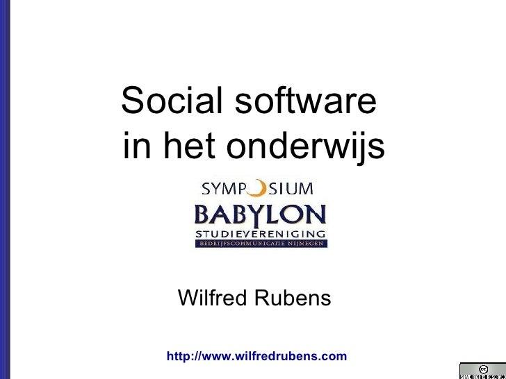 Social software  in het onderwijs Wilfred Rubens