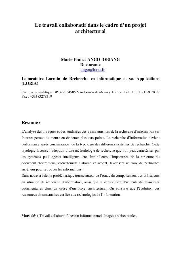 Le travail collaboratif dans le cadre d'un projetarchitecturalMarie-France ANGO -OBIANGDoctoranteango@loria.frLaboratoire ...