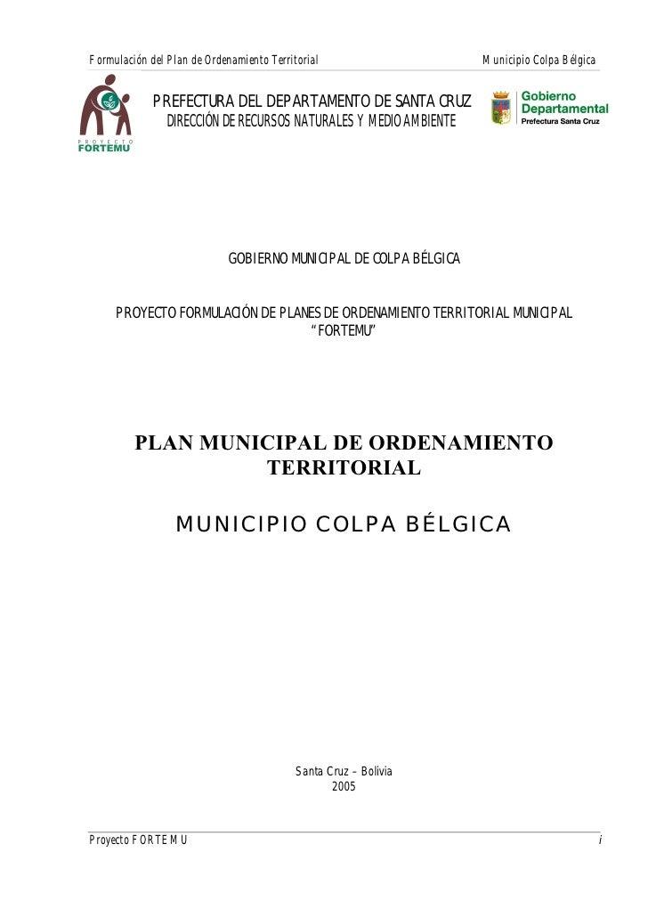 Formulación del Plan de Ordenamiento Territorial                   Municipio Colpa Bélgica             PREFECTURA DEL DEPA...