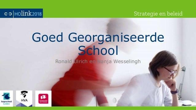 Goed Georganiseerde School Ronald Ulrich en Nanja Wesselingh