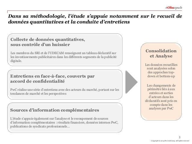 Dans sa méthodologie, l'étude s'appuie notamment sur le recueil de données quantitatives et la conduite d'entretiens Conso...