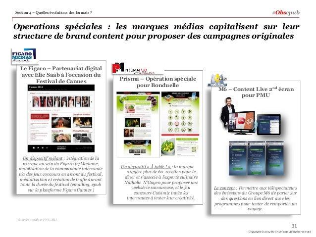 Operations spéciales : les marques médias capitalisent sur leur structure de brand content pour proposer des campagnes ori...