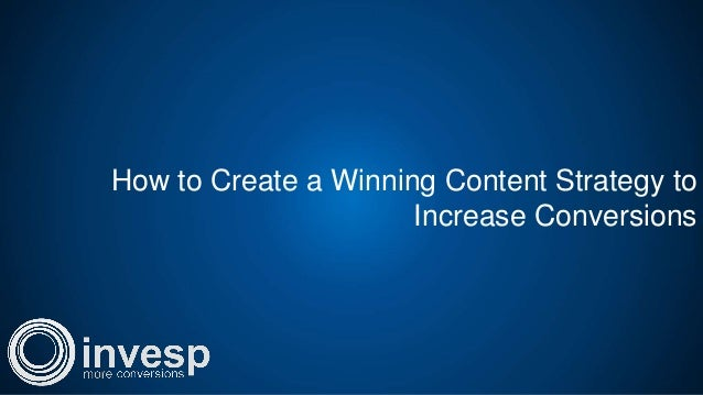 How to Create a Winning Content Strategy to Increase Conversions