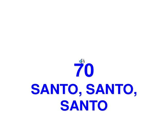 70 SANTO, SANTO, SANTO