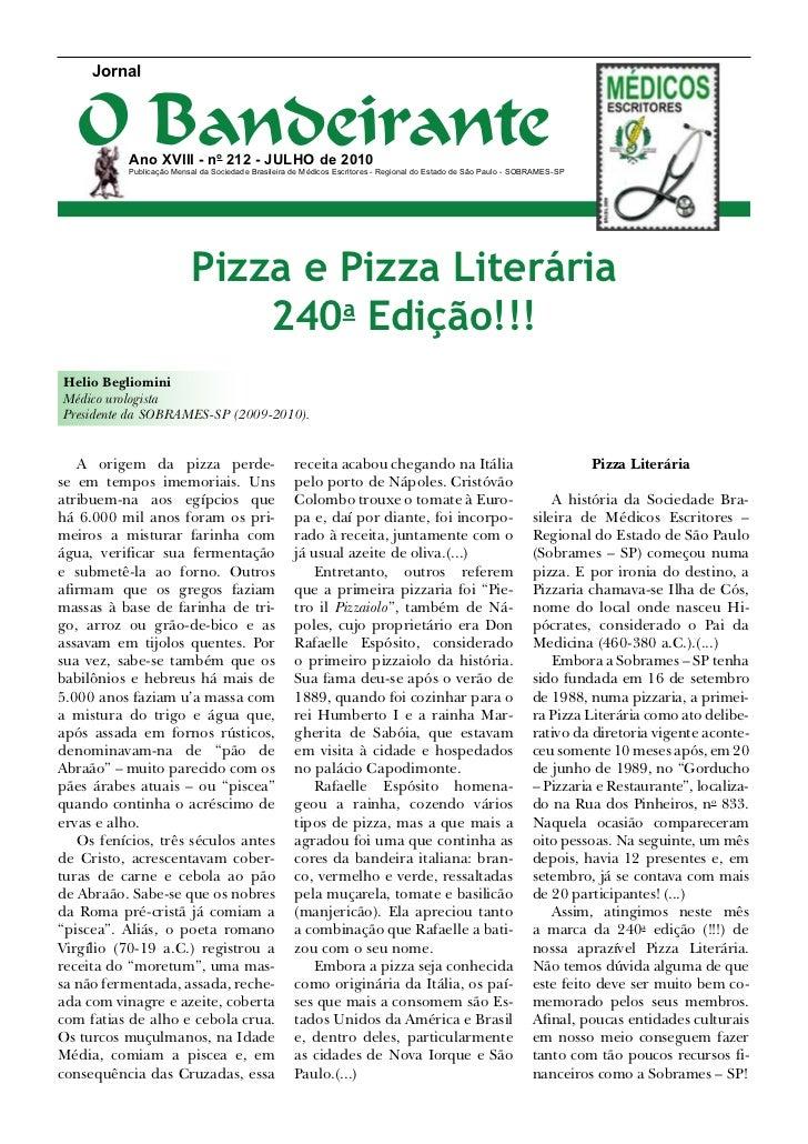 Jornal   O Bandeirante           Ano XVIII - no 212 - juLHO de 2010           Publicação Mensal da Sociedade Brasileira de...