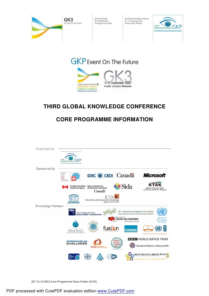 THIRD GLOBAL KNOWLEDGE CONFERENCE                               CORE PROGRAMME INFORMATION                   Organised by ...