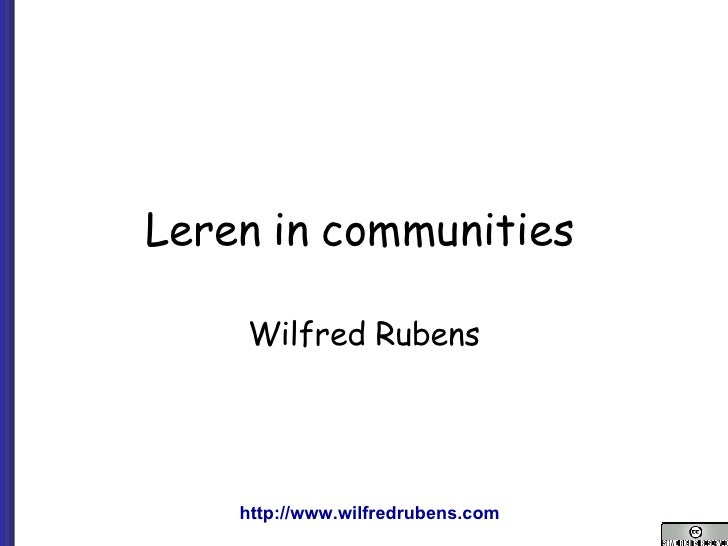 Leren in communities   Wilfred Rubens