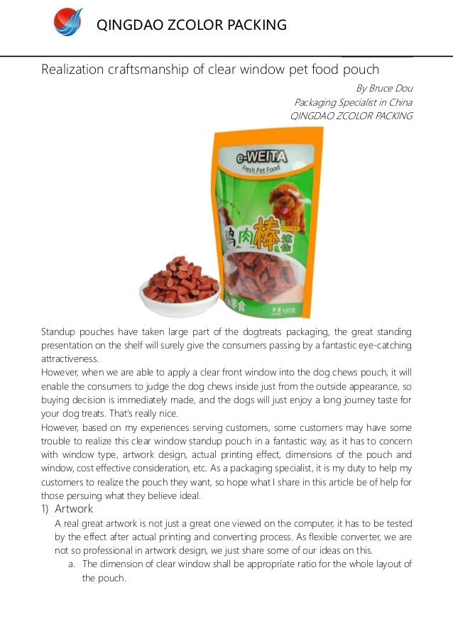 QINGDAO ZCOLOR PACKING Realization craftsmanship of clear window pet food pouch By Bruce Dou Packaging Specialist in China...