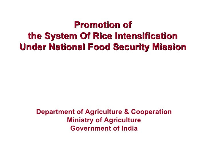 Promotion of  the System Of Rice Intensification  Under National Food Security Mission   Department of Agriculture & Coope...