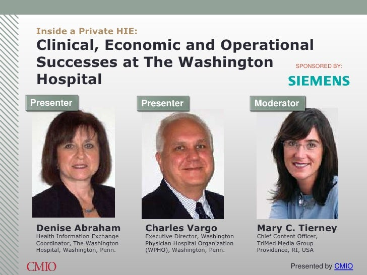 Inside a Private HIE: Clinical, Economic and Operational Successes at The Washington                                      ...