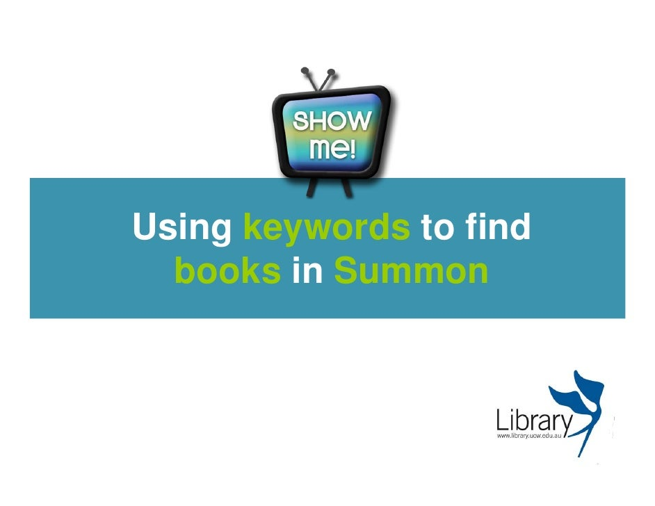 Using keywords to findbooks in Summon<br />