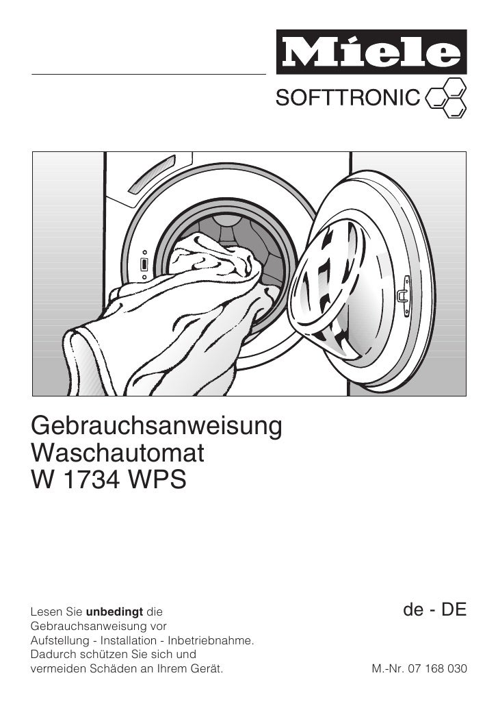 Gebrauchsanweisung Waschautomat W 1734 WPS    Lesen Sie unbedingt die                             de - DE Gebrauchsanweisu...