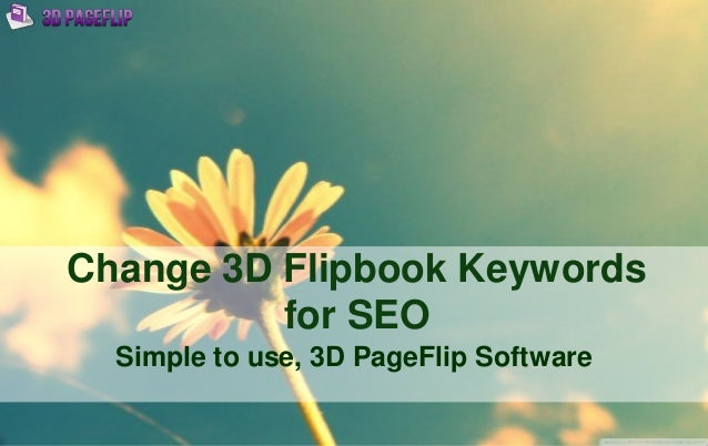 Change 3D Flipbook Keywords for SEO Simple to use, 3D PageFlip Software