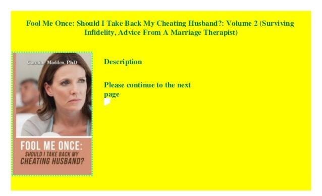 Fool Me Once: Should I Take Back My Cheating Husband