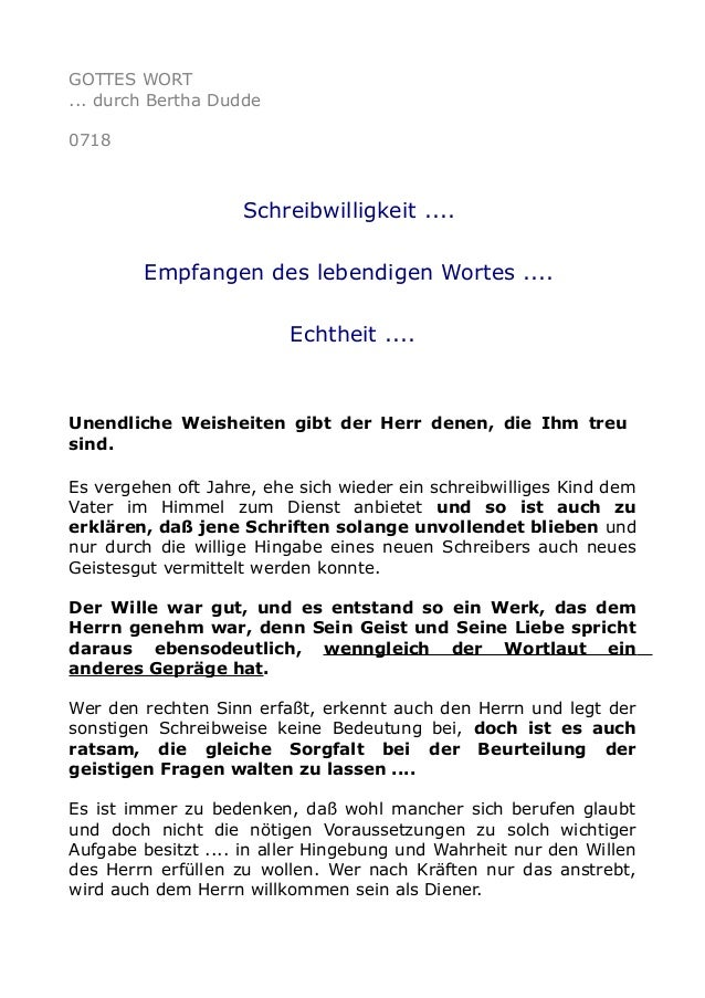 GOTTES WORT ... durch Bertha Dudde 0718 Schreibwilligkeit .... Empfangen des lebendigen Wortes .... Echtheit .... Unendlic...