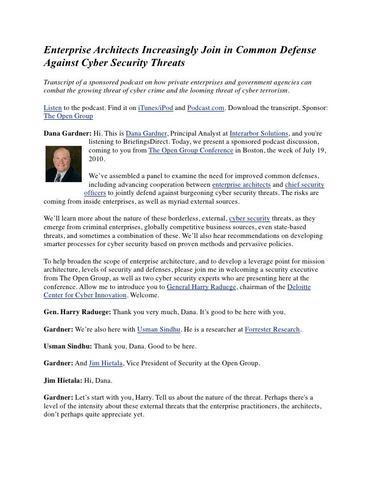 Enterprise Architects Increasingly Join in Common Defense Against Cyber Security Threats Transcript of a sponsored podcast...