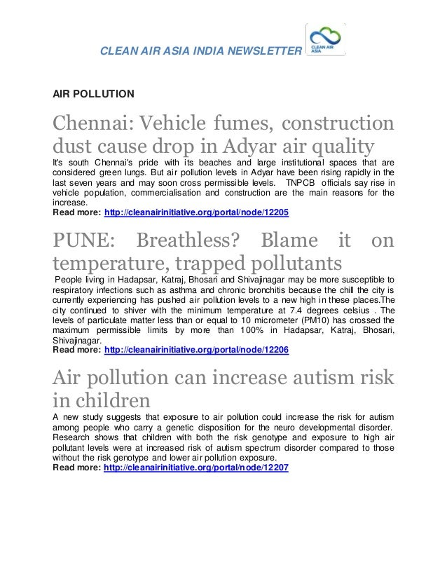 CLEAN AIR ASIA INDIA NEWSLETTER AIR POLLUTION Chennai: Vehicle fumes, construction dust cause drop in Adyar air quality It...