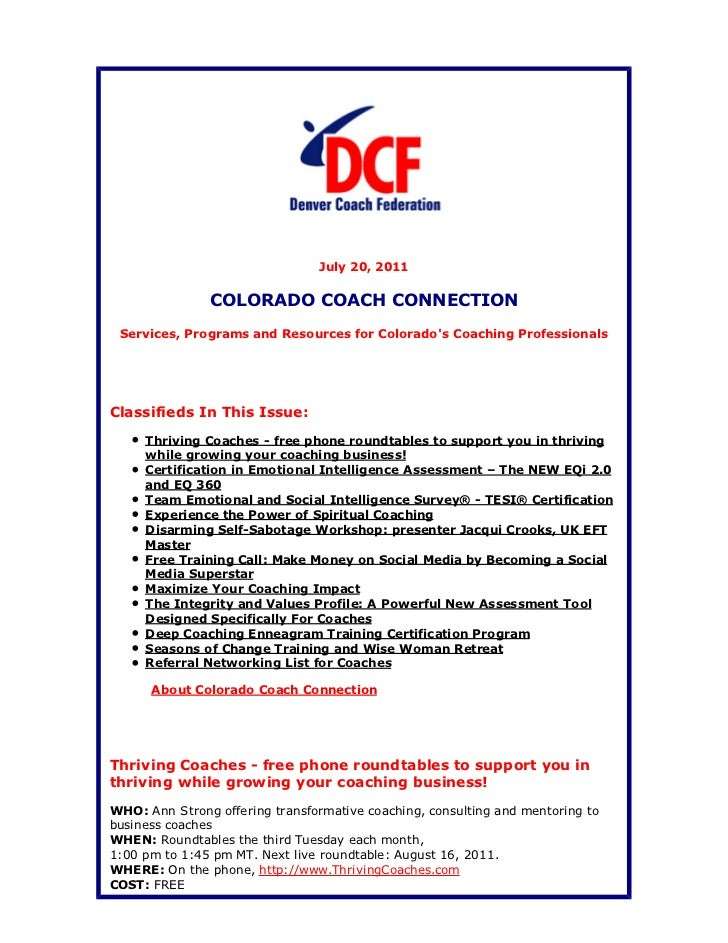 July 20, 2011               COLORADO COACH CONNECTION Services, Programs and Resources for Colorados Coaching Professional...