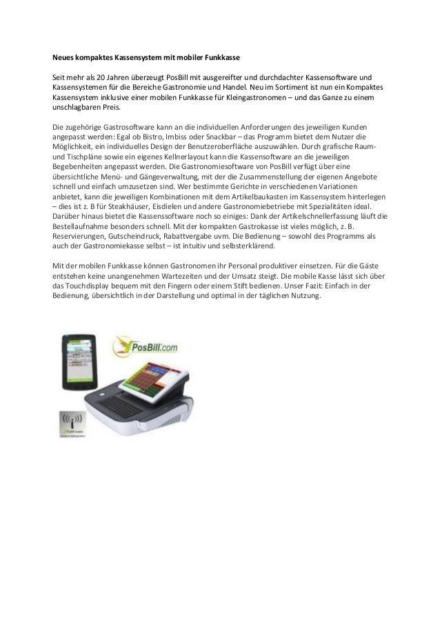 Neues kompaktes Kassensystem mit mobiler Funkkasse Seit mehr als 20 Jahren überzeugt PosBill mit ausgereifter und durchdac...