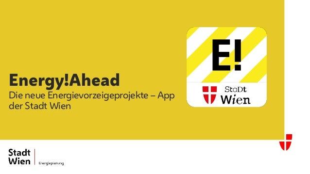 Energy!Ahead Die neue Energievorzeigeprojekte – App der Stadt Wien